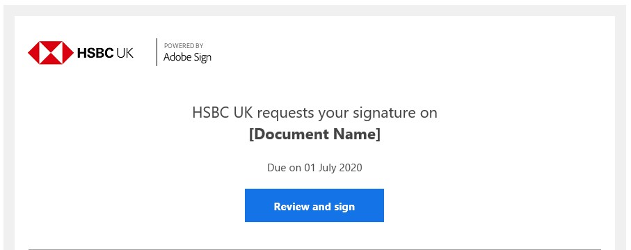 Image is of what a HSBC email template can look like. Image includes document name and a link to review/sign it.